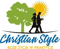Chrześcijański Styl – żyj Bożym życiem